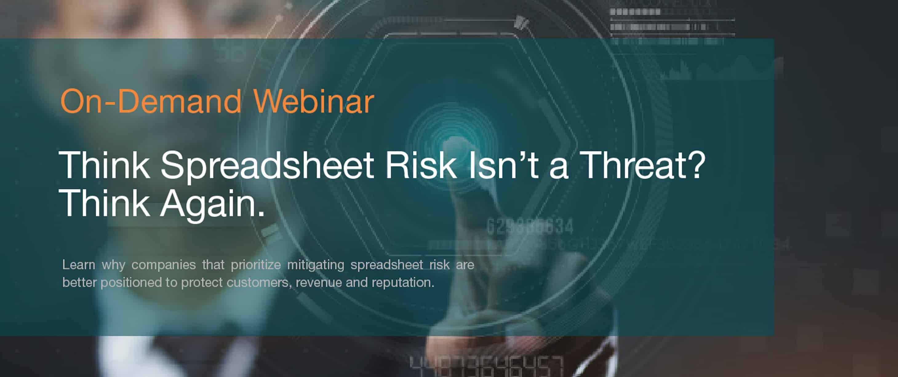 Think Spreadsheet Risk Isn't a Threat? Think Again.